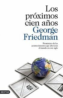 Los próximos cien años par Friedman
