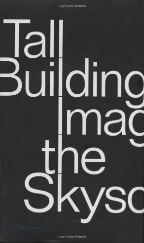 Tall Building: Imagining the Skyscraper