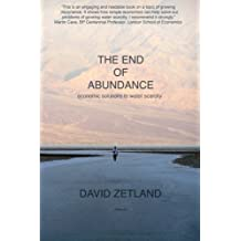 The End of Abundance: economic solutions to water scarcity