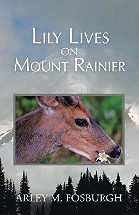 Lily Lives on Mount Rainier