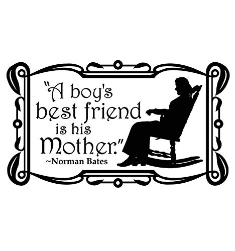 Vertigo Creative Products A Boy's Best Friend is His Mother - Norman Bates Wall Décor Sticker Vinyl Decal - Bates Motel, Funny, Scary, Psycho]()