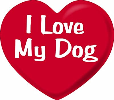 I love My Dog Car Magnet by Imagine This Company