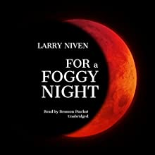 For a Foggy Night Audiobook by Larry Niven Narrated by Bronson Pinchot