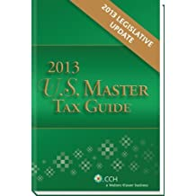 U.S. Master Tax Guide, 2013 Legislative Update by CCH Tax Law Editors (2013-02-15)