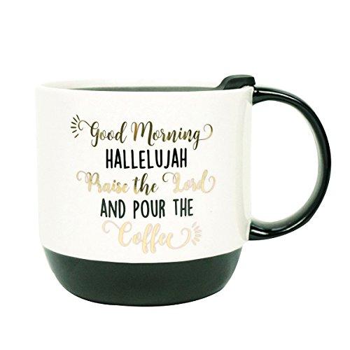 Good Morning Hallelujah Praise Lord Pour Coffee 16 Ounce Ceramic Mug with Plastic (Ceramic Plastic Mug)