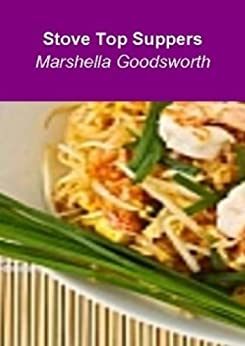 Stove Top Suppers by [Goodsworth, Marshella]