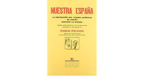 Nuestra España: La Protección del Tesoro Artístico de España durante la Guerra Facsímiles de Revistas: Amazon.es: G. Romero, Pedro: Libros