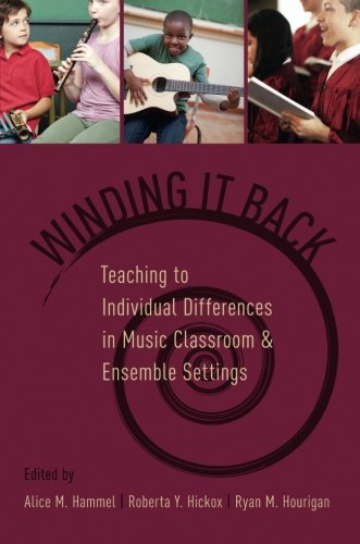 Winding It Back: Teaching to Individual Differences in Music Classroom and Ensemble Settings