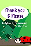Thank you & Please: Ladybird little manners