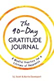 #8: The 90-Day Gratitude Journal: A Mindful Practice for Lifetime of Happiness