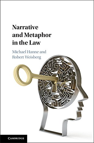 Narrative and Metaphor in the Law by Cambridge University Press