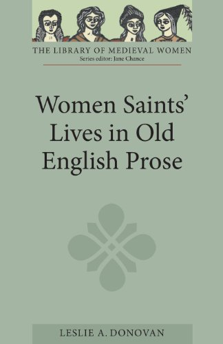 Women Saints' Lives in Old English Prose