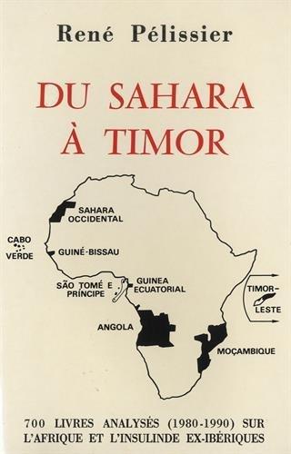 Du Sahara à Timor : 700 livres analysés (1980-1990) sur lAfrique et lInsulinde ex-ibériques René Pélissier