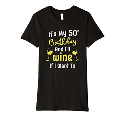 Womens Funny 50th Birthday Gift Shirt for Wine Lovers 50 Year Old XL Black