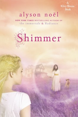 Shimmer: A Riley Bloom Book