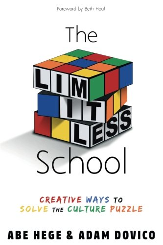 The Limitless School: Creative Ways to Solve the Culture Puzzle