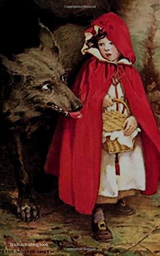 (Little Red Riding Hood: 5x8 Journal Notebook (Classic Illustrators Journals))