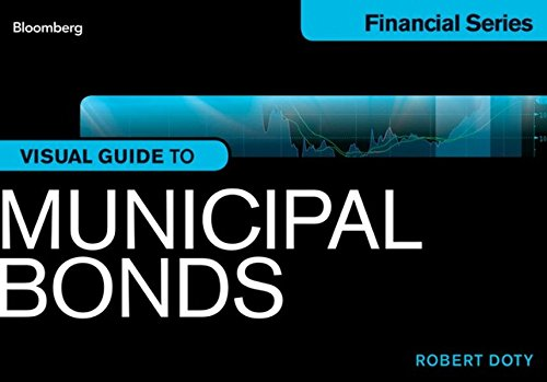 Bloomberg Visual Guide to Municipal Bonds by Bloomberg Press