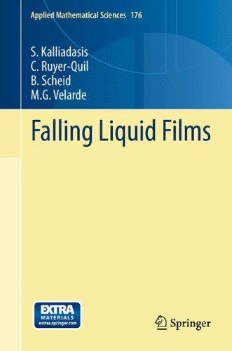 Falling Liquid Films (Applied Mathematical Sciences)