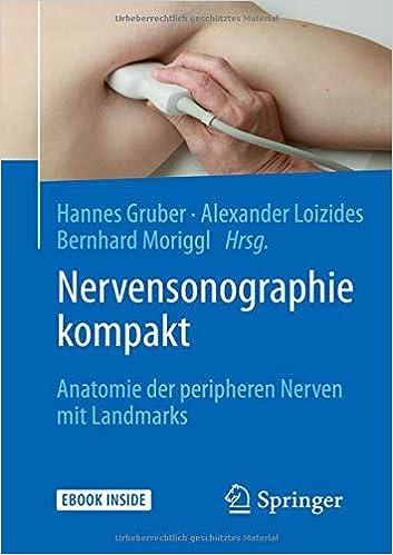 Nervensonographie kompakt: Anatomie der peripheren Nerven mit ...