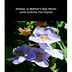 Alessa--A Mother's Day Novel