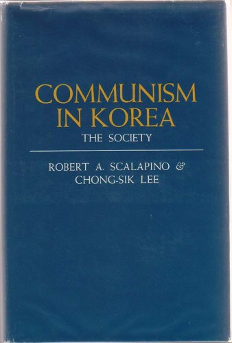 Communism in Korea: The Society