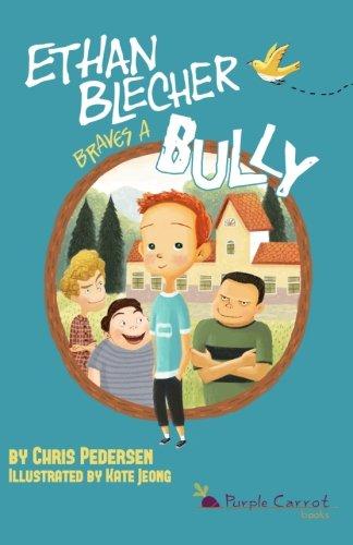 Download Ethan Blecher Braves a Bully (Volume 1) pdf epub