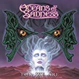 For We Are By Oceans of Sadness (2001-04-16)