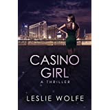 Casino Girl: A Gripping Las Vegas Thriller