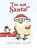 I'm Not Santa!, Jonathan Allen, 1423113004
