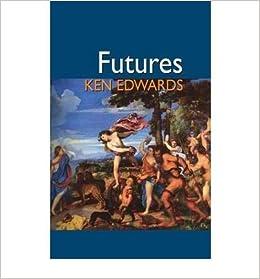{ [ FUTURES ] } Edwards, Ken ( AUTHOR ) May-13-2010