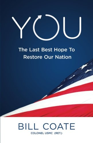 Read Online YOU The Last Best Hope to Restore Our Nation pdf