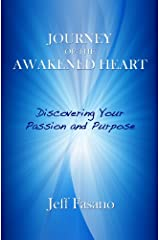 Journey of the Awakened Heart Kindle Edition