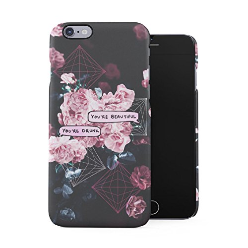 Chat Bubble You're Beautiful, You're Drunk Tumblr Vintage Flowers Plastic Phone Snap On Back Case Cover Shell For iPhone 6 Plus & iPhone 6s Plus