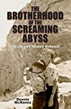 Brotherhood of the Screaming Abyss Hard Cover by Dennis McKenna (2012-08-02)