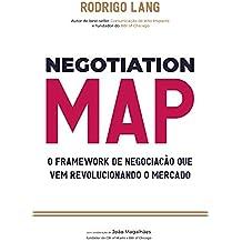 NEGOTIATION MAP: A METODOLOGIA DE NEGOCIAÇÃO  QUE VEM REVOLUCIONANDO O MERCADO