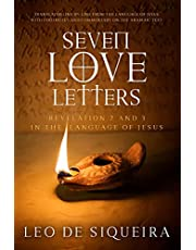 Seven Love Letters: Revelation 2 and 3 in the Language of Jesus