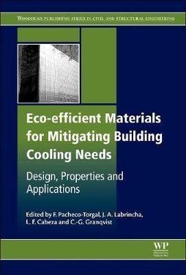 (ECO-Efficient Materials for Mitigating Building Cooling Needs Design, Properties and Applications)
