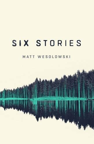 """""""Six Stories - A Thriller"""" av Matt Wesolowski"""
