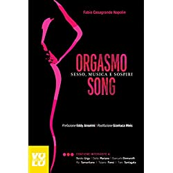 Orgasmo song. Sesso, musica e sospiri