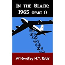 In the Black:  1965 - Part 1