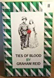 Ties of Blood, Graham Reid, 0571138772