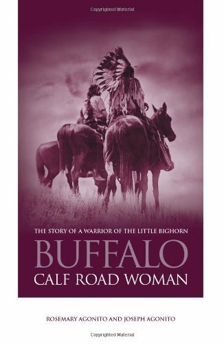 Buffalo Calf Road Woman: The Story of a Warrior of the Little Bighorn (English Edition)