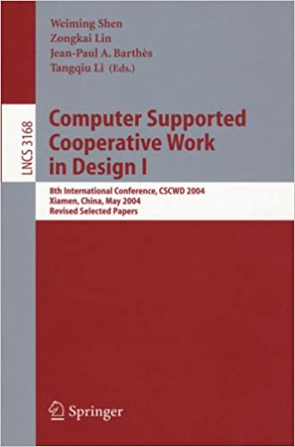 Computer Supported Cooperative Work in Design I: 8th