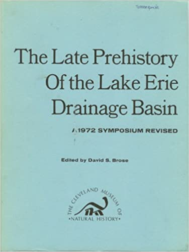 The Late Prehistory of the Lake Erie Drainage Basin