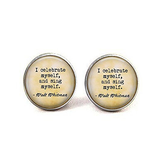 Walt Whitman - I Celebrate Myself, and Sing Myself - Inspirational Gift - Whitman Quote Cufflinks - Poem Jewelry - Poetry Gift -
