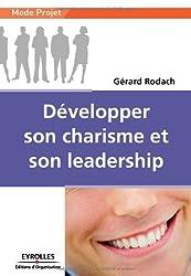 Développer son charisme et son leadership