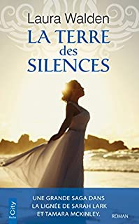 La terre des silences, Walden, Laura