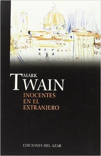 Inocentes en el extranjero - Mark Twain