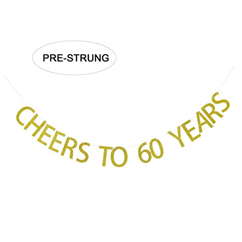 Gold Glitter Cheers to 60 Years Banner - 60th Birthday Party Decorations - 60th Wedding Anniversary Decorations - NO ASSEMBLY REQUIRED